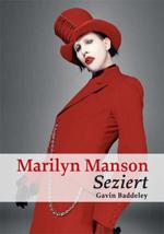 Marilyn Manson - Seziert