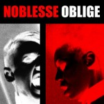 Noblesse Oblige - Privilege Entails Responsibility