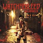 Watch Me Bleed - Souldrinker