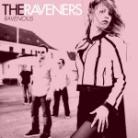 Raveners - Ravenous