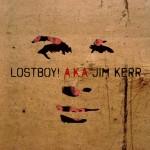Lostboy AKA Jim Kerr