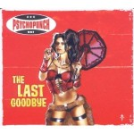 Psychopunch - The Last Goodbye