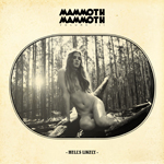 Mammoth Mammoth - Vol  III Hells Likely
