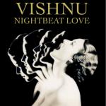Vishnu - Nightbeat Love