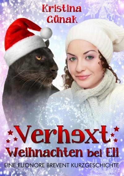 Günak Kristina - Verhext Weihnachten bei Eli