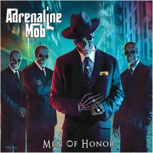 Adrenaline Mob - Men Of Honor
