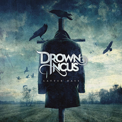 Drown Incus – Latter Days
