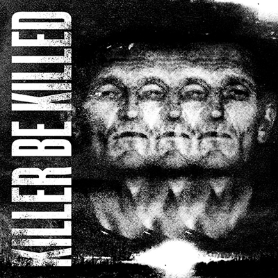 Killer Be Killed - Killer Be Killed