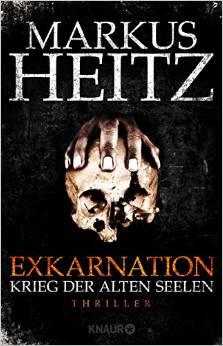 Markus Heitz - Exkarnation