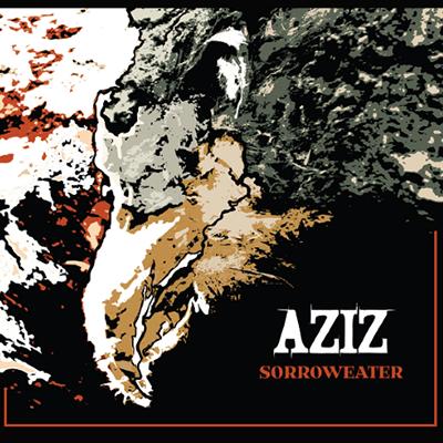 Aziz - Sorroweater