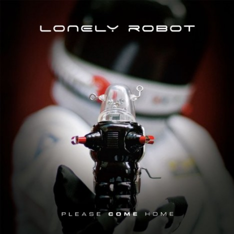 Lonely Robot - Please Come Home