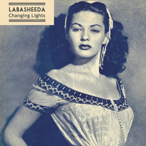 Labasheeda – Changing Lights