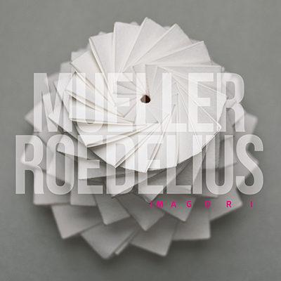 Mueller_Roedelius – Imagori
