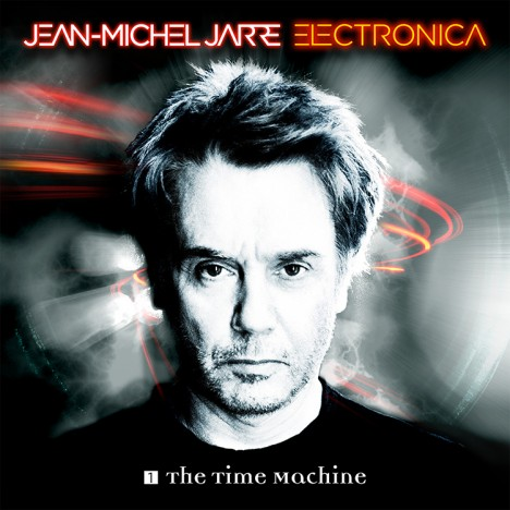 Jean-Michel Jarre – Electronica 1 – The Time Machine