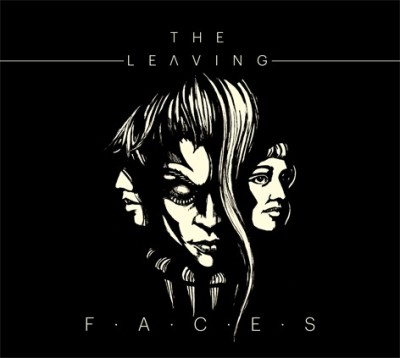 Leaving - Faces