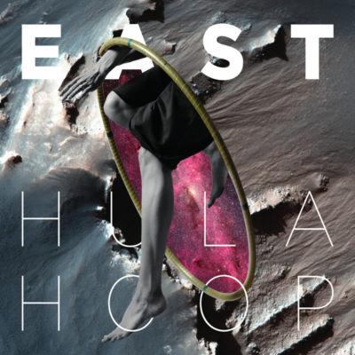 EAST. - Hula Hoop
