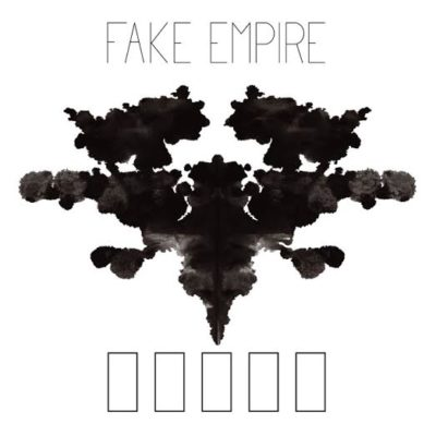 Fake Empire - Fake Empire (EP)