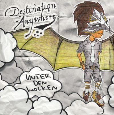 Destination Anywhere - Unter den Wolken