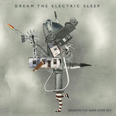 Dream The Electric Sleep – Beneath the Dark Wide Sky