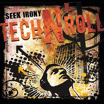 seek-irony-tech-n-roll