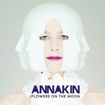 Annakin - Flowers On The Moon
