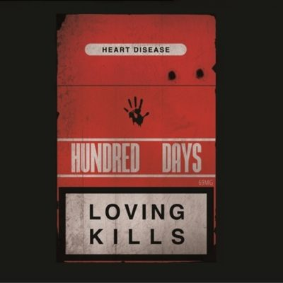 Hundred Days - Loving Kills