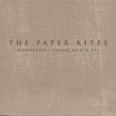 Paper Kites - Woodland + Young North