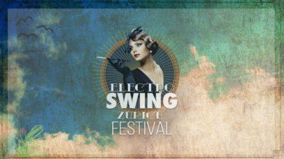 Electro Swing Zürich Festival 2017