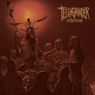 Teethgrinder - Nihilism