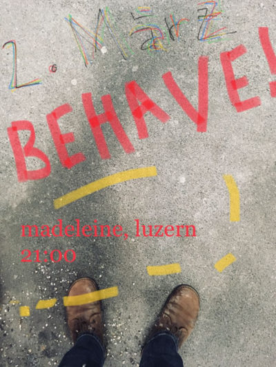 Behave! 2018-03-02