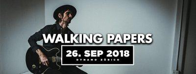 Walking Papers @ Dynamo | Zürich | Zürich | Schweiz