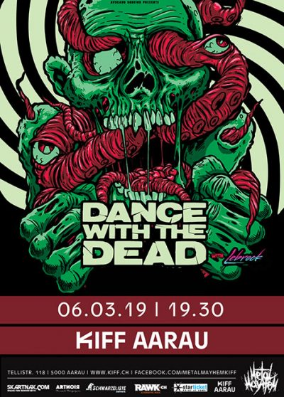 Dance With The Dead 2019-03-06