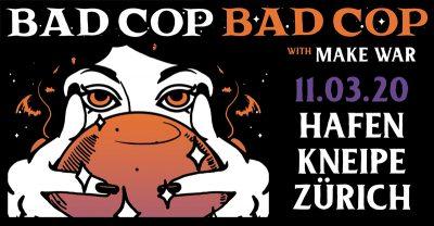 Bad Cop / Bad Cop 2020-03-11-01