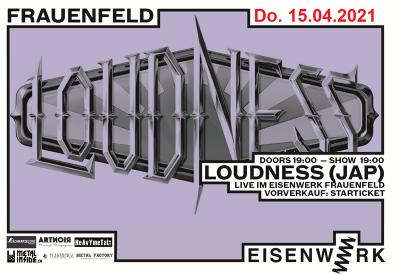 Loudness ** VERSCHOBEN – neuer Termin 21.04.2022 ** @ Eisenwerk