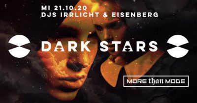 More Than Mode - Dark Stars ** ABGESAGT ** @ X-TRA