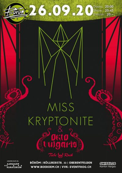 Miss Kryptonite @ Böröm