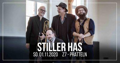 Stiller Has ** VERSCHOBEN – neuer Termin 28.02.2021 ** @ Z7