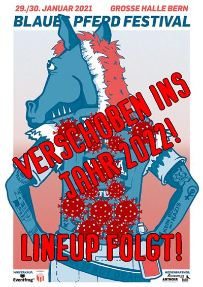 Blaues Pferd Festival ** VERSCHOBEN – neuer Termin 28. und 29.01.2022  ** @ Grosse Halle