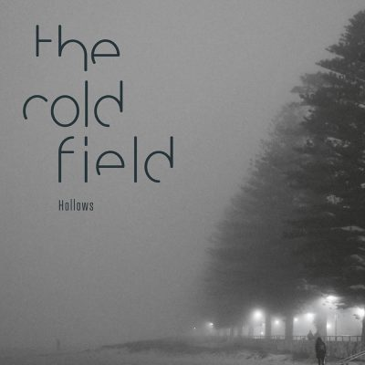 The Cold Field - Hollows
